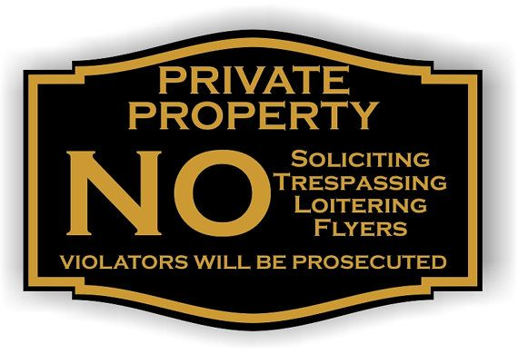 Custom laser Engraved No Trespassing Private Property by raaa100, $9.95