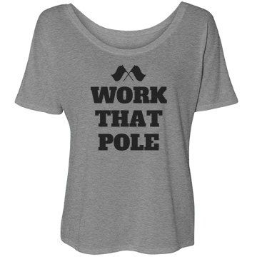 Work That Pole Funny Color Guard Shirt | Work that pole color guard girl! A funny and cute shirt for a girl who goes out there and is a boss at twirling and tossing. You know exactly how to work that pole. Get this funny shirt for school, practices and more.