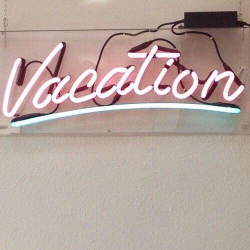 Vacation #neon