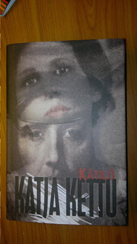 Katja Ketun kijra, Kätilö.  Aika rujo, sota-ajan tarina Lapista. Rakkautakin.