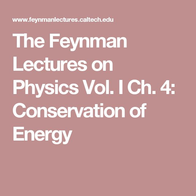 The Feynman Lectures on Physics Vol. I Ch. 4: Conservation of Energy
