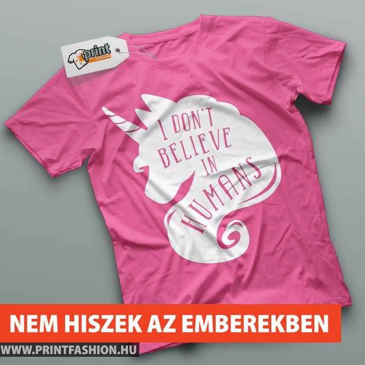 🦄NEM HISZEK AZ EMBEREKBEN🦄 Egyedi mintás pólók, atléták, pulcsik, táskák, párnahuzatok! WEBSHOP: 👉https://goo.gl/4LXF5F