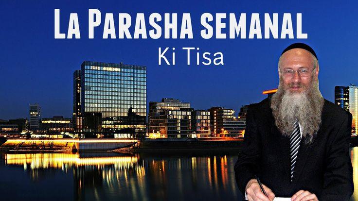 La Parasha semanal - Ki Tisa