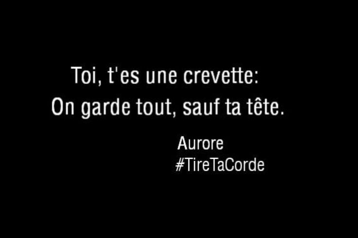 """#citation #tiretacorde #crevette #beauté #méchante #méchanceté #gratuite - LINE BOTWIN """"le poids des mots"""""""