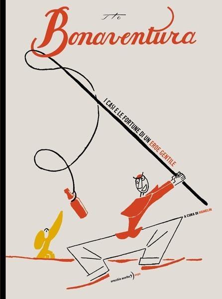 """funny, delicious Mr Bonaventura, always winning a million lire for a """"buon servigio"""""""