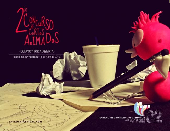 """2do Concurso de Cortos Animados """"II Festival Internacional de Animación LA TRUCA"""""""