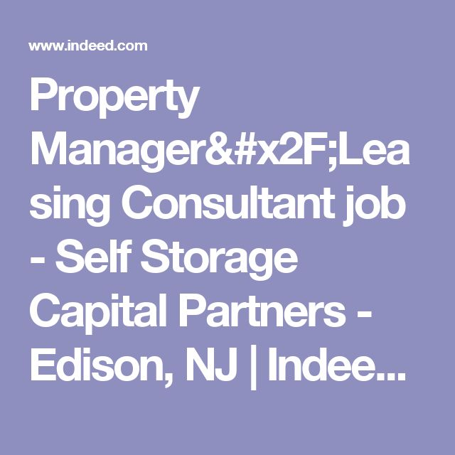 Property Manager/Leasing Consultant job - Self Storage Capital Partners - Edison, NJ | Indeed.com