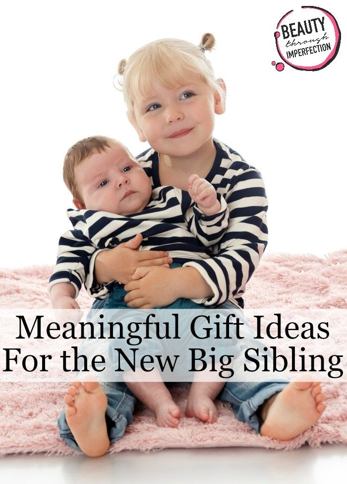5 Gift Ideas for the New Big Brother or New Big Sister - Beauty Through Imperfection