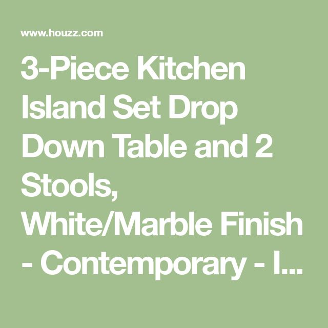 3-Piece Kitchen Island Set Drop Down Table and 2 Stools, White/Marble Finish - Contemporary - Indoor Pub And Bistro Sets - by Pilaster Designs