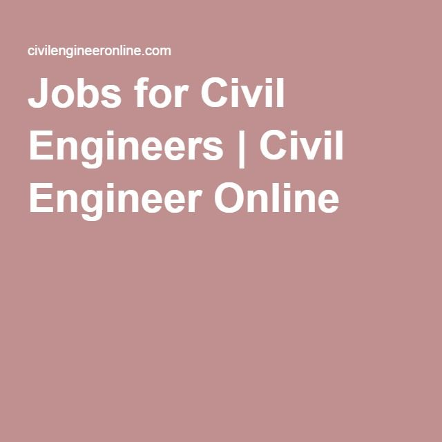 Jobs for Civil Engineers | Civil Engineer Online