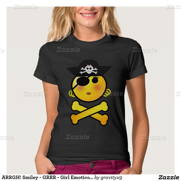 ARRGH! Smiley - GRRR - Girl Emoticon Pirate T-shirts #gravityx9 #Zazzle