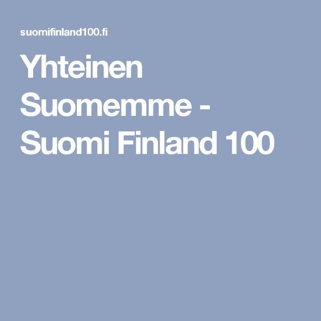 Yhteinen Suomemme - Suomi Finland 100