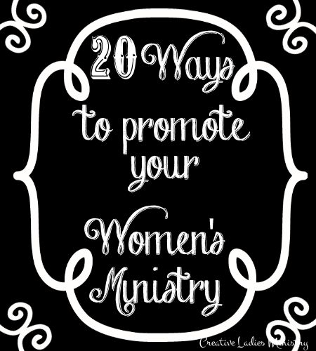 Promotion of Womens Ministry:  Creative Ladies Ministry---This is an older page on the website but a topic I get questions about from time to time.  Some of these are simple but simple sometimes works better.
