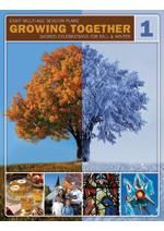 GROWING TOGETHER Volume 1: Sacred Celebrations for Fall & Winter - a downloadable resource of 8 sessions for intergenerational celebrations at church and home. Vol. 2 (Sacred Spring/Summer), Vol. 3 (Secular Fall/Winter), Vol. 4 (Secular Fall/Winter)