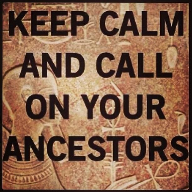 Ancestors are a constant source of strength and support... Bert Hellinger Family Constellations.