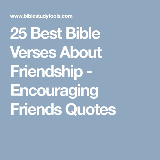 25 Best Bible Verses About Friendship - Encouraging Friends Quotes