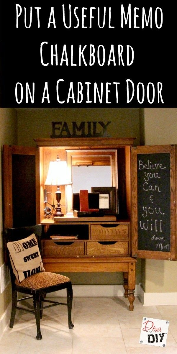 How to Put a Useful Memo Chalkboard on a Cabinet Door – Diva of DIY | Create The Home You've Always Imagined