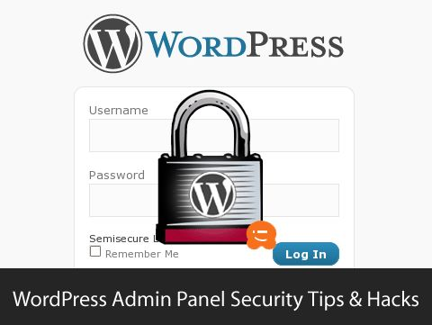 11 Vital Tips and Hacks to Protect Your WordPress Admin Area