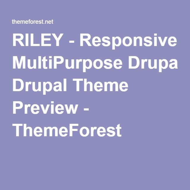 RILEY - Responsive MultiPurpose Drupal Theme Preview - ThemeForest