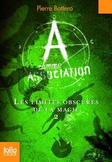 A comme Association (Tome 2) - Les limites obscures de la magie