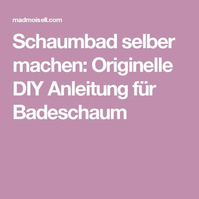 Schaumbad selber machen: Originelle DIY Anleitung für Badeschaum