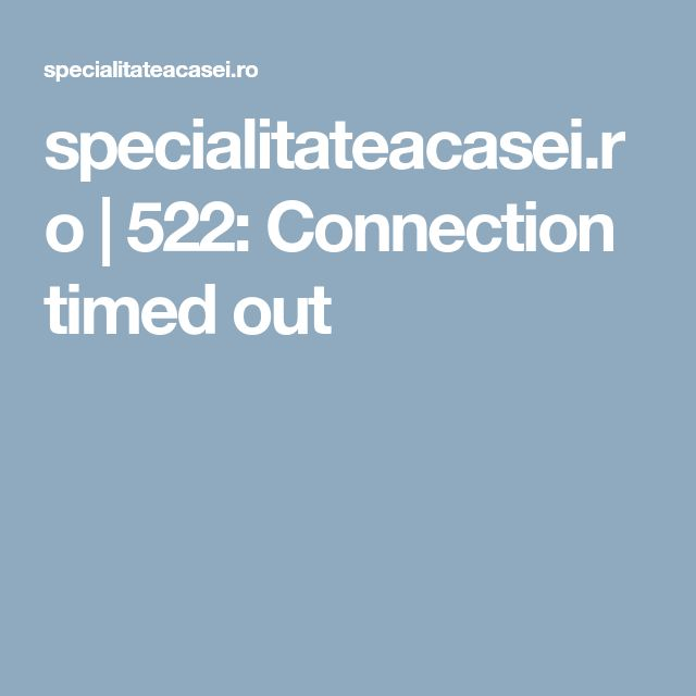 specialitateacasei.ro | 522: Connection timed out