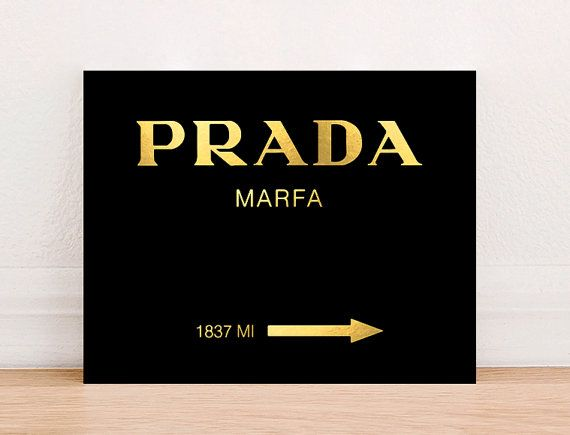 prada marfa fashion art print poster gold foil instant download fashion art print fashion wall. Black Bedroom Furniture Sets. Home Design Ideas