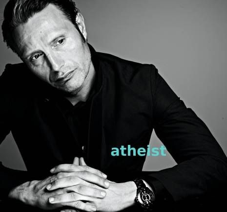 """""""I am not at all religious. You can't get anyone less religious than me. Sure, it would be nice if there were some kind higher being, but until we are more certain on that score, we'd be better off taking charge of our own lives. Our actions, our responsibility. I prefer to think of it that way."""" —Mads Mikkelsen"""
