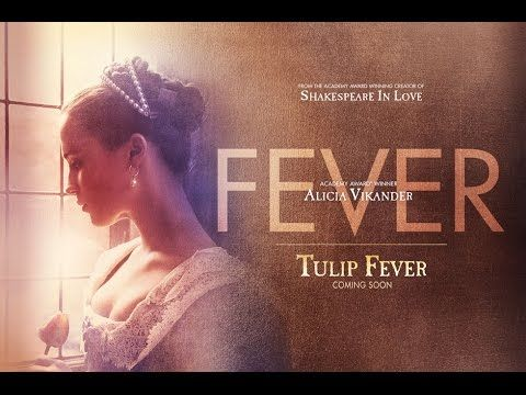 Tulip Fever (2017) Theatrical Trailer #2 - Watch it now!