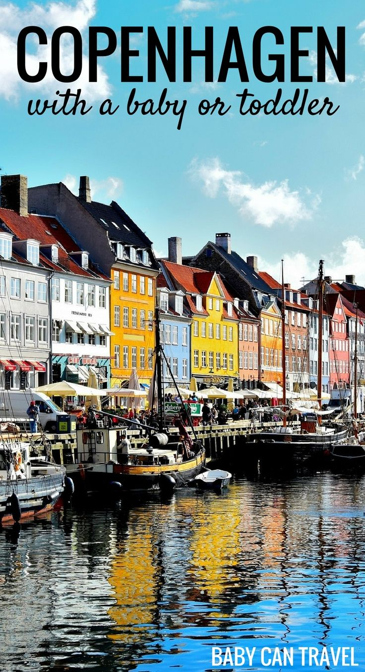 Put Copenhagen on your family travel list! Exceptionally baby-friendly, it's a great place for your next family vacation! | Travel with baby, infant, toddler | Traveling with baby | Denmark | Travel with kids | #familytravel #travelwithbaby #copenhagen