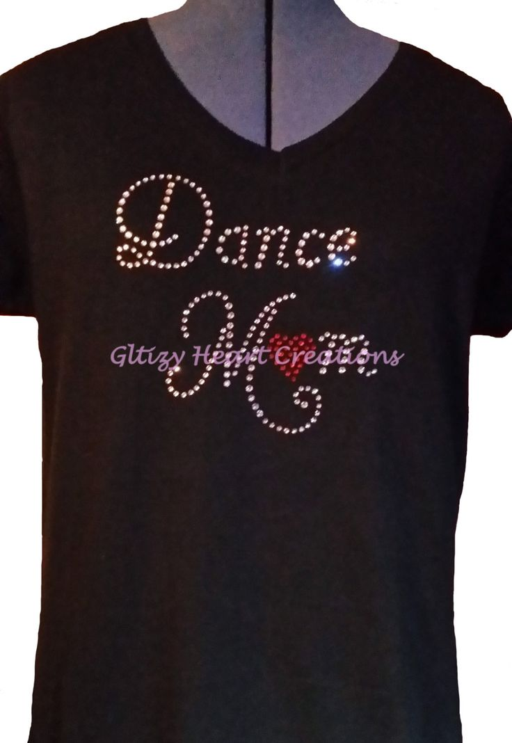 Rhinestone T-shirt - 'Dance Mom' Design, Women's Tee - Dance mom with Heart -Crystal Decorated Shirt by GlitzyHeartCreations on Etsy