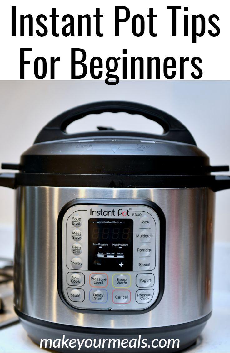 Instant Pot Beginner Tips Where To Start Instant Pot Instant Pot Recipes
