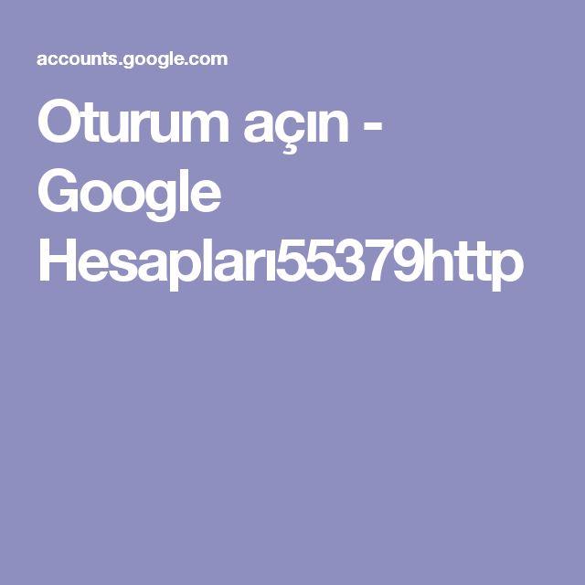 Oturum açın - Google Hesapları55379http