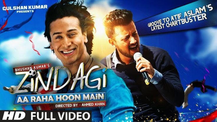 Zindagi Aa Raha Hoon Main FULL VIDEO Song | Atif Aslam, Tiger Shroff | T...