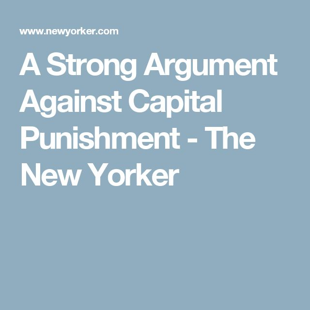Argumentative essays about death penalty under the age