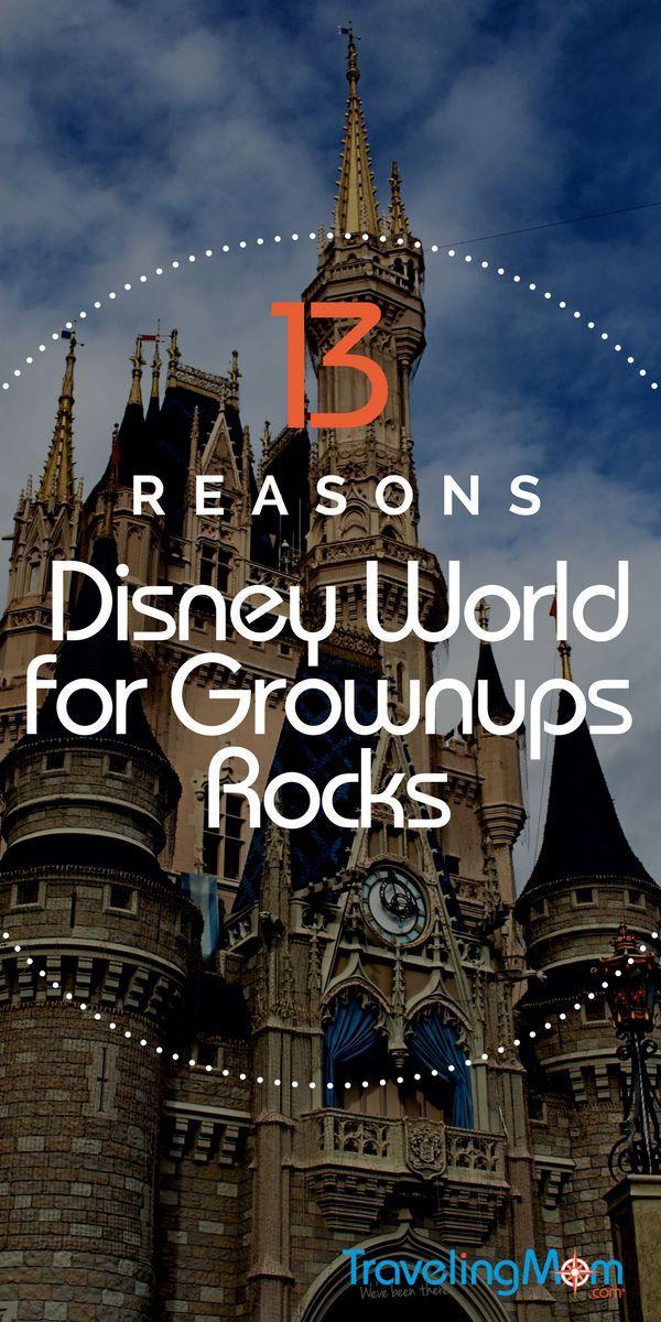 13 Reasons Disney World without Kids Rocks
