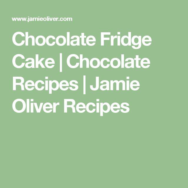 Chocolate Fridge Cake | Chocolate Recipes | Jamie Oliver Recipes
