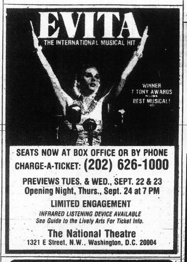 """Promotional Ad for the Premiere Washington D.C Production of the Andrew Lloyd Webber / Tim Rice musical """"Evita,"""" which performed from September 24 thru November 29, 1981.  This was the first tour stop for the Second National Company after nearly a year of performances at Chicago's Shubert Theatre."""