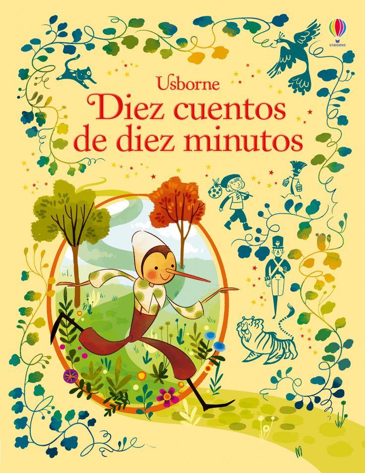 Leer diez minutos todos los días es un hábito estupendo que los niños adquirirán gracias a estas diez historias cautivadoras que se leen en diez minutos cada una.  #libros #libro #librosinfantiles #cuentos #historias #niños #paraniños #relatos #diez #minutos