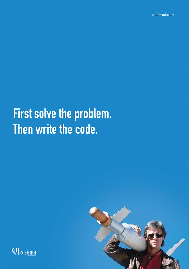 Fisrt solve the problem.  Then write the code.  #code #wordpress #poster #chilid #design #values #designagency