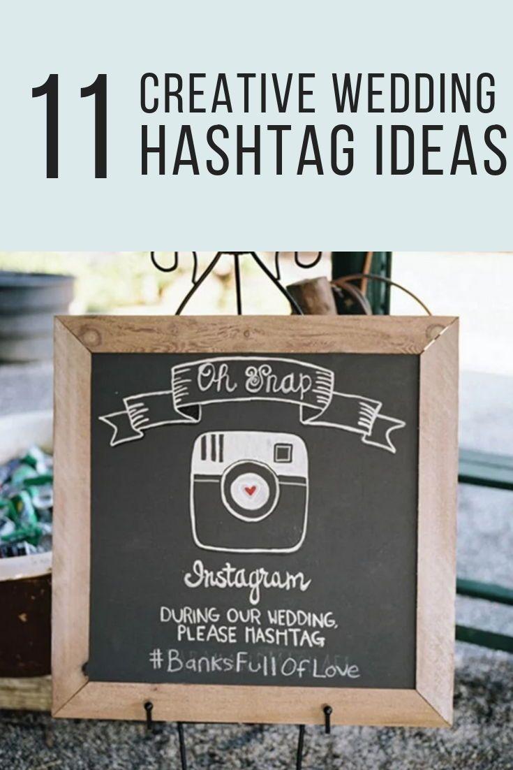 11 Super Creative Hashtag Ideas From Real Couples Love Inc Mag Hashtag Ideas Best Wedding Hashtags Creative Wedding Hashtags