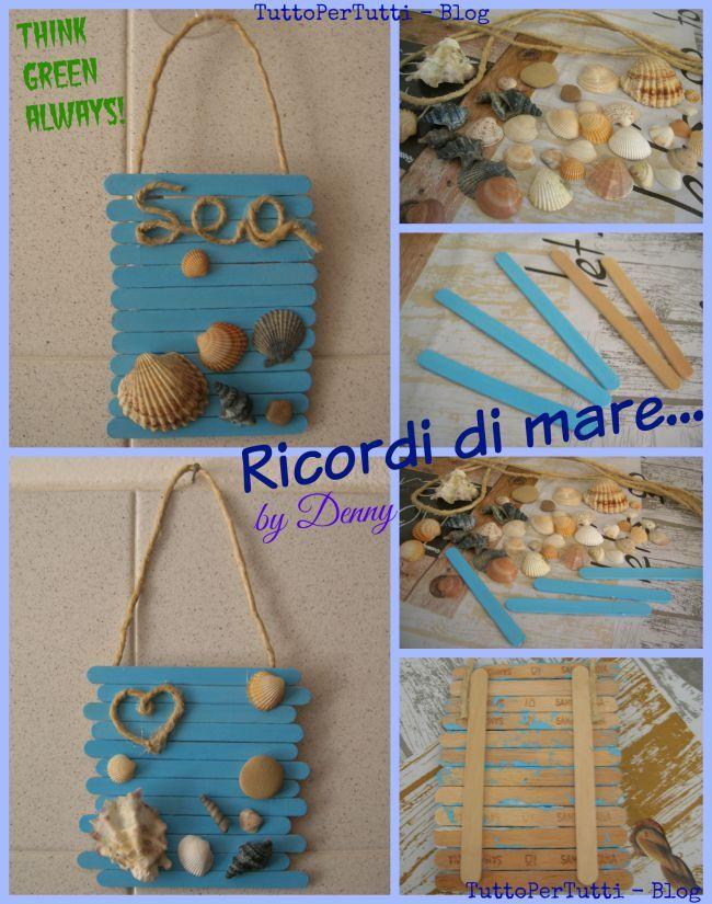 TuttoPerTutti: RICORDI DI MARE...by Denny! Una idea semplice, carina e soprattutto molto verde per rendere speciali i nostri ricordi delle vacanze....   http://tucc-per-tucc.blogspot.it/2015/09/ricordi-di-mare.html