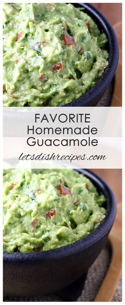 Favorite Homemade GuacamoleFavorite Homemade Guacamole Recipe   Fresh avocados, tomatoes and herbs come together in this class Tex-Mex dip!