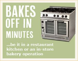 Bakes off in minutes:  All of our breads bake-off within minutes, be it in a restaurant kitchen or in-store bakery operation.