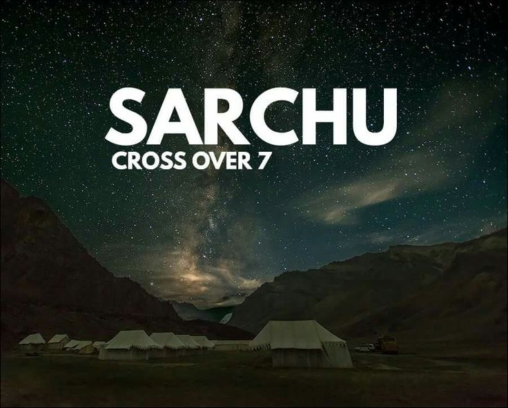 Sarchu lies on the boundary of Himachal Pradesh and Jammu and Kashmir. Situated at an elevation of just over 14,500 ft between the Himalayan mountain passes of Baralacha La and Lachlung La, Sarchu is of great importance mainly due to its location on the Leh-Manali highway.
