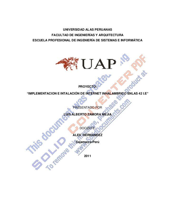 UNIVERSIDAD ALAS PERUANAS<br />FACULTAD DE INGENIERÍAS Y ARQUITECTURA<br />ESCUELA PROFESIONAL DE INGENIERÍA DE SISTEMAS E...