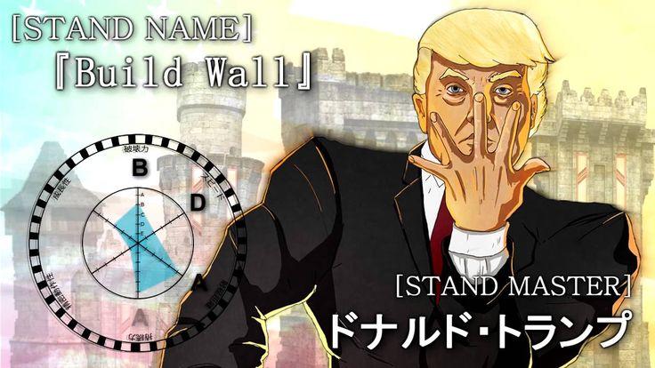 jojo's trump - The wall -  JoJo's Bizarre Adventure