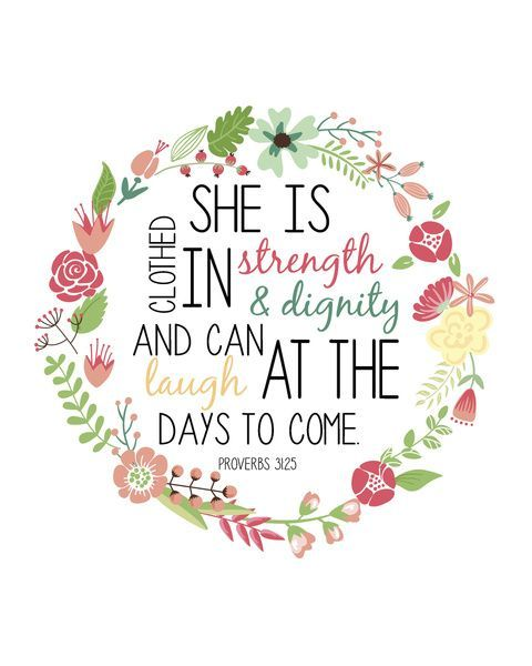 Proverbs 31 25: She Is Clothed In Strength And Dignity