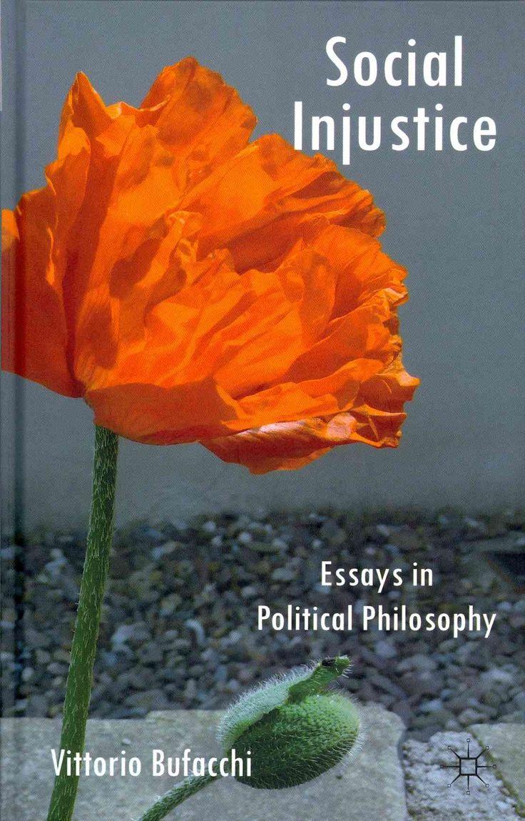 die besten 17 ideen zu social injustice auf soziologie social injustice essays in political philosophy