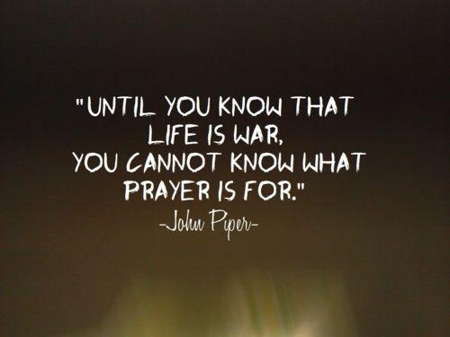 prayerJohn Piper Quotes, Inspiration, God, Faith, Prayer Warriors, Praying, Christian Life, So True, Prayer Quotes